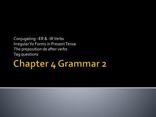 Chapter 4 Grammar 2
