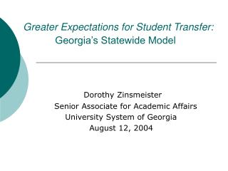 Greater Expectations for Student Transfer: Georgia's Statewide Model