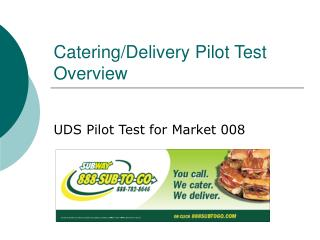 Catering/Delivery Pilot Test Overview