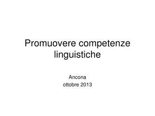 Promuovere competenze linguistiche
