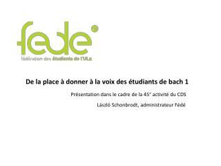 De la place à donner à la voix des étudiants de  bach  1