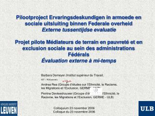 Barbara Demeyer (Institut supérieur du Travail,  IST – KULeuven)
