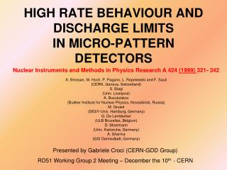 HIGH RATE BEHAVIOUR AND DISCHARGE LIMITS IN MICRO-PATTERN DETECTORS
