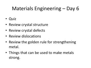 Materials Engineering   Day 6