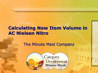 Calculating New Item Volume in AC Nielsen Nitro