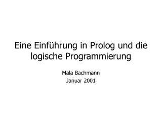 Eine Einführung in Prolog und die logische Programmierung