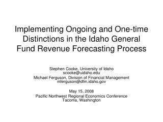 Stephen Cooke, University of Idaho scooke@uidaho