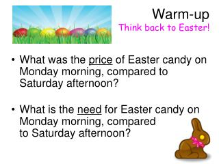 Warm-up  Think back to Easter!