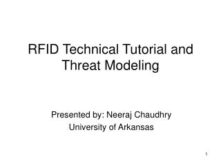 RFID Technical Tutorial and Threat Modeling