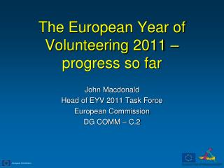 The European Year of Volunteering 2011 – progress so far