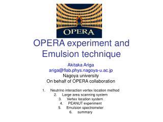 OPERA experiment and Emulsion technique