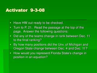 Activator  9-3-08