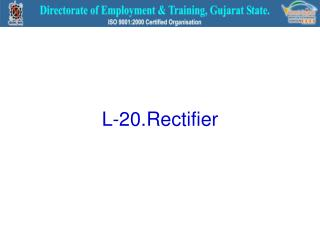 L-20.Rectifier