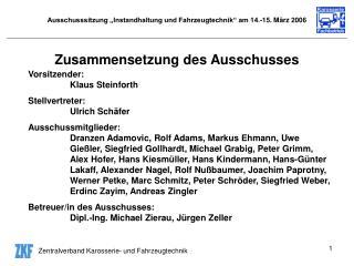 """Ausschusssitzung """"Instandhaltung und Fahrzeugtechnik"""" am 14.-15. März 2006"""