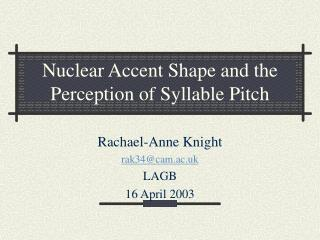 Nuclear Accent Shape and the Perception of Syllable Pitch