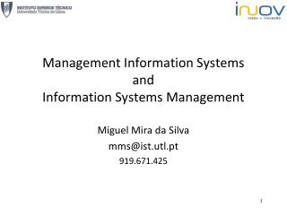 Management Information Systems and Information Systems Management