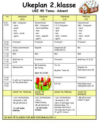 Ukeplan 2.klasse  UKE 49 Tema: Advent