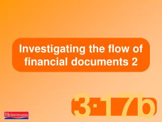 Investigating the flow of financial documents 2