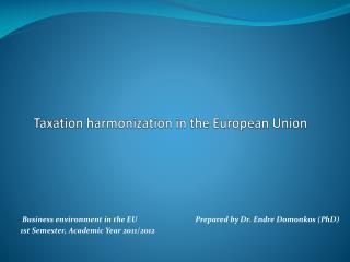 Taxation harmonization in the European Union