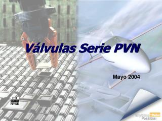 V�lvulas Serie PVN