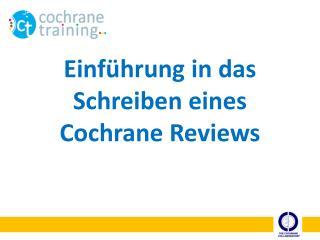 Einführung in das Schreiben eines Cochrane Reviews
