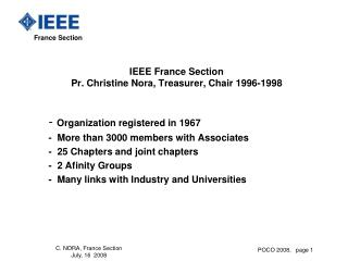 IEEE France Section Pr. Christine Nora, Treasurer, Chair 1996-1998