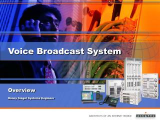 Voice Broadcast System