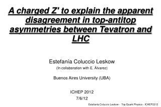 Estefanía Coluccio Leskow (In collaboration with E. Álvarez) Buenos Aires University (UBA)
