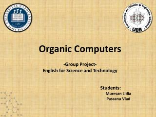 Organic Computers -Group Project- English for Science and Technology