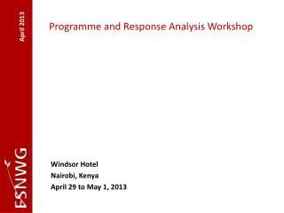 Programme  and Response Analysis Workshop