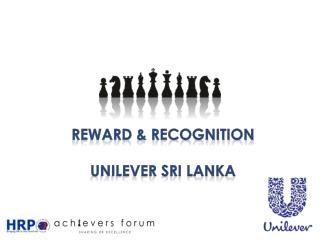 Reward & Recognition Unilever Sri Lanka