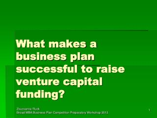 What makes a  business plan successful to raise  venture capital funding?