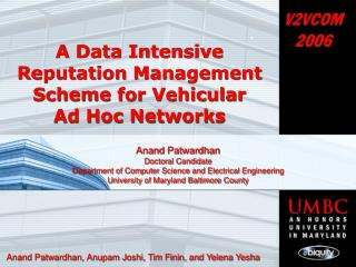 A Data Intensive Reputation Management Scheme for Vehicular  Ad Hoc Networks