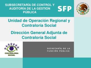 SUBSECRETARÍA DE CONTROL Y AUDITORÍA DE LA GESTIÓN PÚBLICA