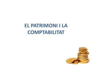 EL PATRIMONI I LA COMPTABILITAT
