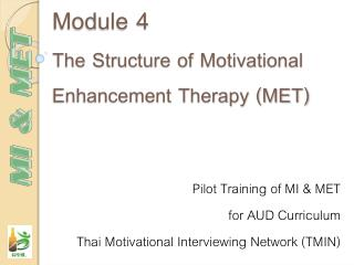 Module 4 The Structure of Motivational Enhancement Therapy (MET)