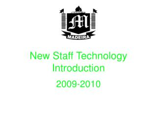 New Staff Technology Introduction