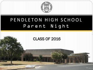 PENDLETON HIGH SCHOOL Parent Night