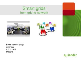 Smart grids from grid to network