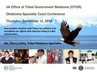 VA Office of Tribal Government Relations (OTGR) Oklahoma Specialty Court Conference