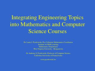 Integrating Engineering Topics into Mathematics and Computer Science Courses
