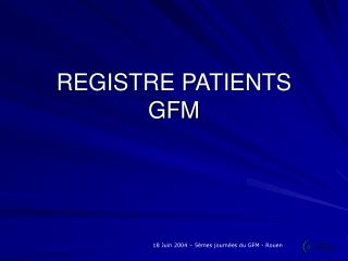 REGISTRE PATIENTS  GFM