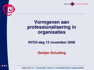 Vormgeven aan professionalisering in organisaties