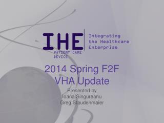 2014 Spring F2F VHA Update