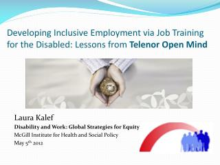 Developing Inclusive Employment via Job Training for the Disabled: Lessons from  Telenor Open Mind
