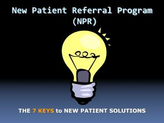 New Patient Referral Program  (NPR)