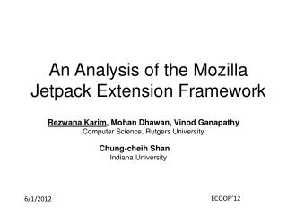 An Analysis of the Mozilla Jetpack Extension Framework