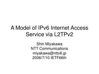 A Model of IPv6 Internet Access Service via L2TPv2
