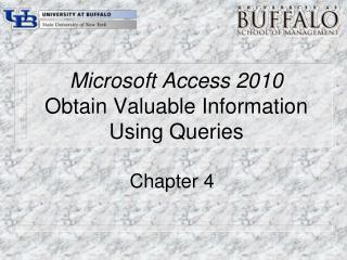 Microsoft Access 2010 Obtain Valuable Information Using Queries