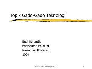 Topik Gado-Gado Teknologi